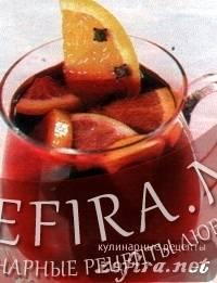 Рецепты глинтвейнов с фруктами в домашних условиях: изучаем основательно