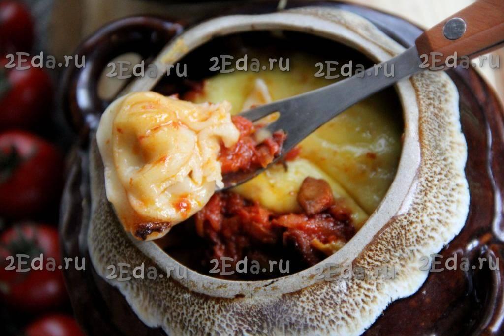 Пельмени в горшочке с грибами  как запечь с печенью и по царски, приготовление