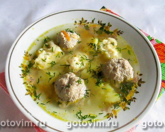 Суп с куриными фрикадельками в мультиварке: вкусный, наваристый и полезный
