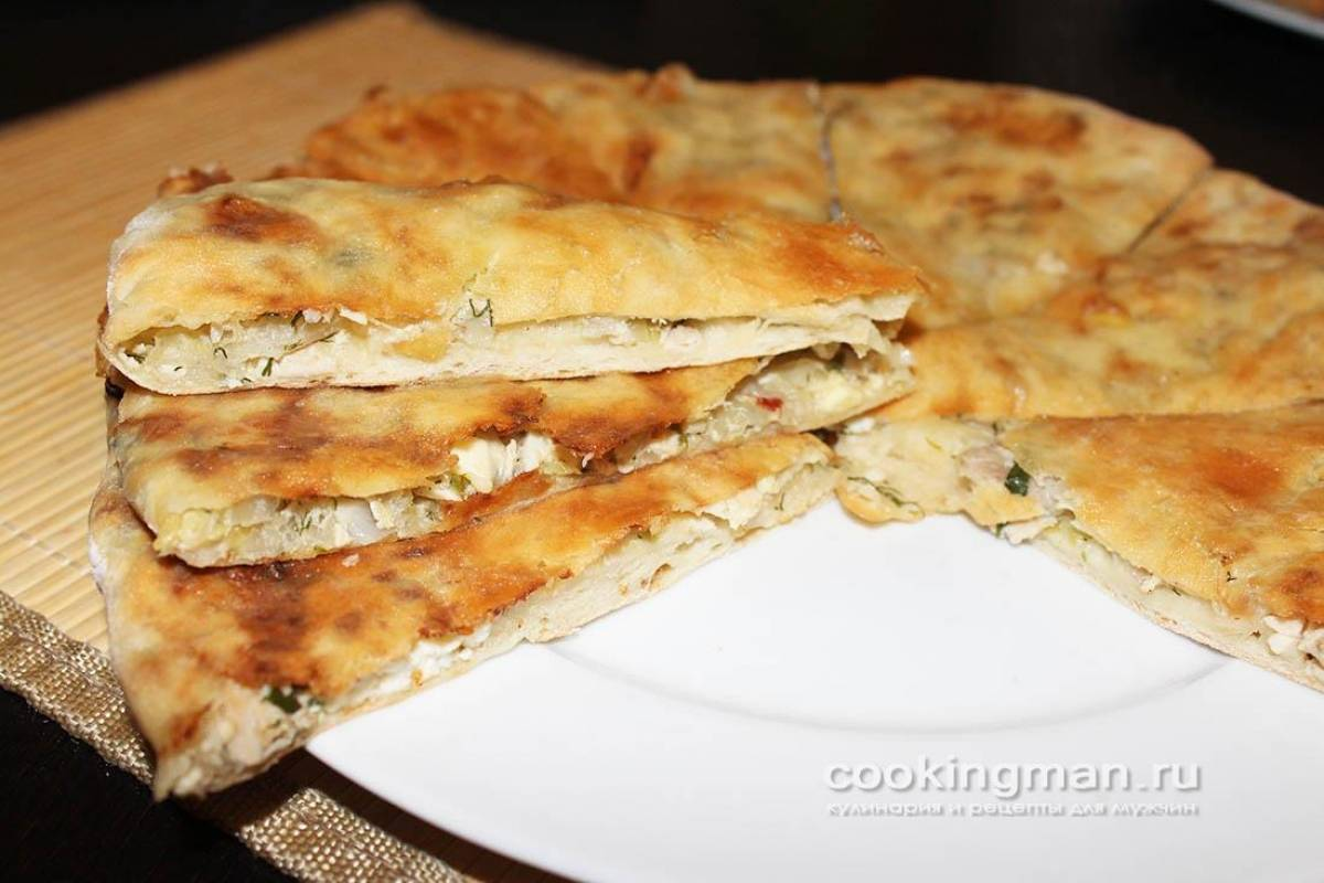 Осетинские пироги, 8 рецептов приготовления 3 рецепта теста